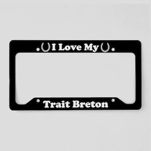 I Love My Trait Breton Horse License Plate Holder