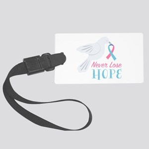 Never Lose Hope Luggage Tag