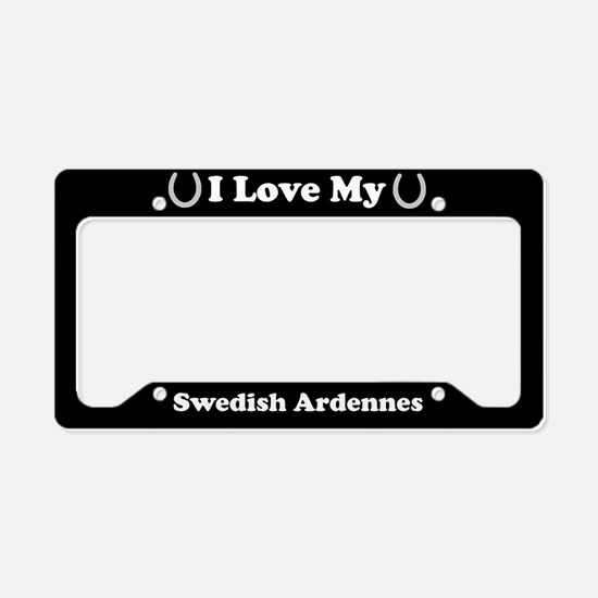 I Love My Swedish Ardennes Horse License Plate Hol
