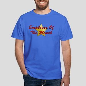 Employee Of The Month Dark T-Shirt