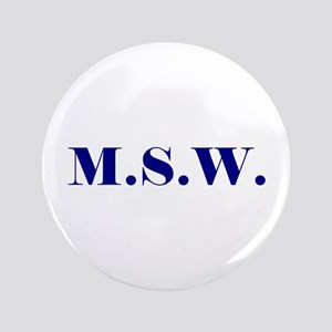 """MSW 3.5"""" Button"""