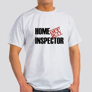 Off Duty Home Inspector Light T-Shirt