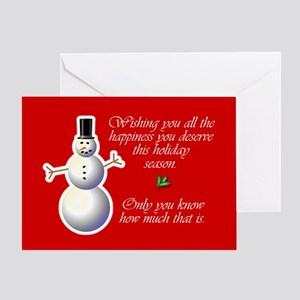 Happiness you deserve Greeting Card