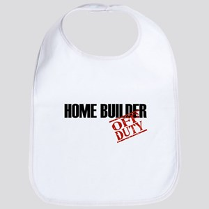 Off Duty Home Builder Bib