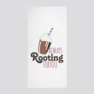Rooting For You Beach Towel