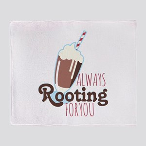 Rooting For You Throw Blanket