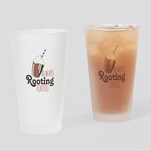 Rooting For You Drinking Glass