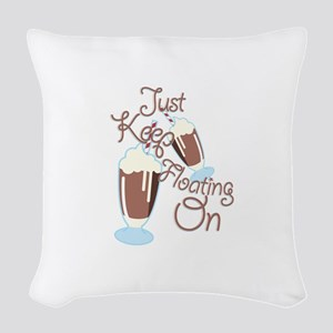 Keep Floating Woven Throw Pillow