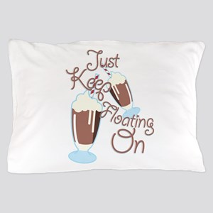 Keep Floating Pillow Case