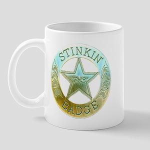 Stinkin Badge Mug