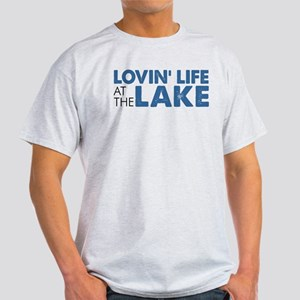 Lovin' Life At The Lake T-Shirt