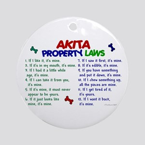 Akita Property Laws 2 Ornament (Round)