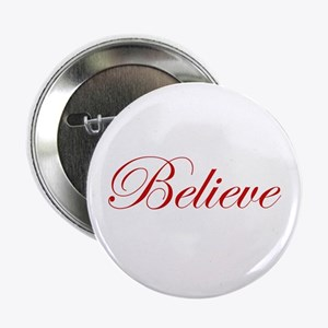 "Red Believe 2.25"" Button"