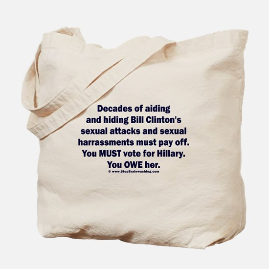 Hillary helped Bill attack Tote Bag