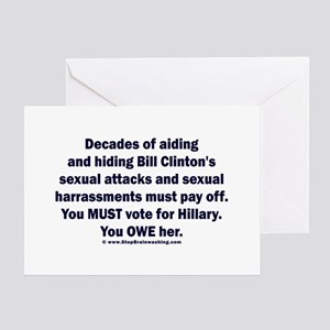 Hillary helped Bill attack Greeting Card