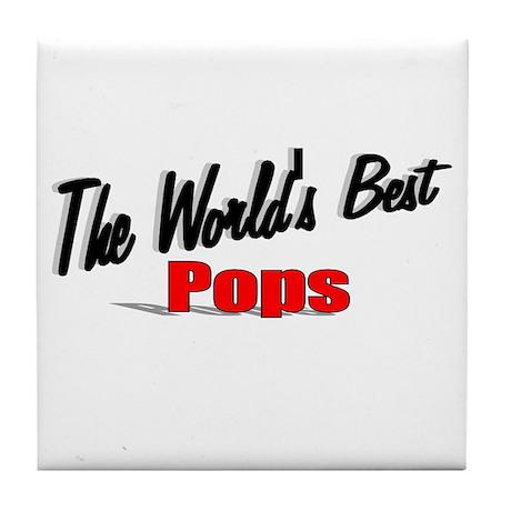 """""""The World's Best Pops"""" Tile Coaster"""