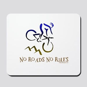 NO ROADS NO RULES Mousepad