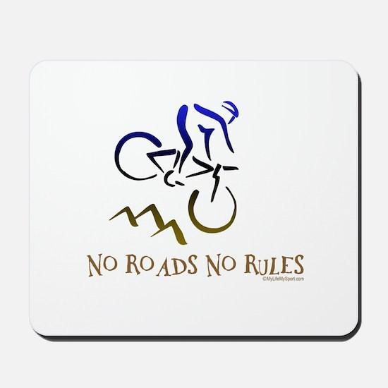 NO ROADS NO RULES Mousepad