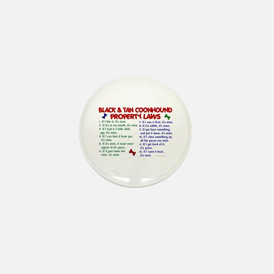 Black & Tan Coonhound Property Laws 2 Mini Button