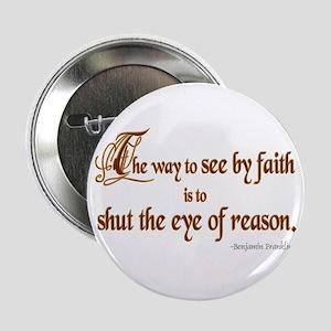 "Eye of Reason 2.25"" Button"
