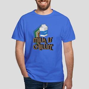 Milk is Chillin' Dark T-Shirt