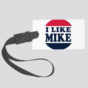 I Like Mike - Mike Pence for Vic Large Luggage Tag