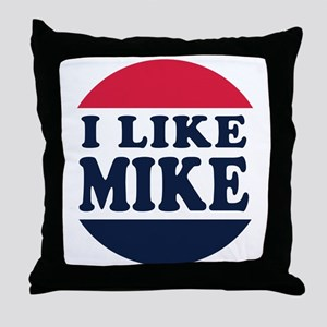 I Like Mike - Mike Pence for Vice Pre Throw Pillow