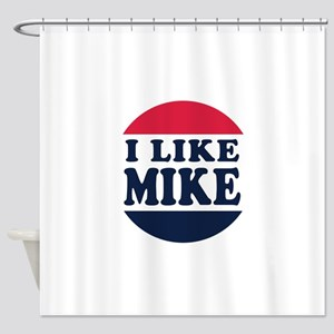 I Like Mike - Mike Pence for Vice P Shower Curtain