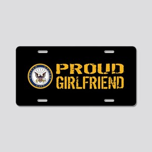 U.S. Navy: Proud Girlfriend Aluminum License Plate