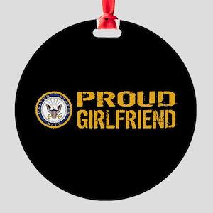 U.S. Navy: Proud Girlfriend (Black) Round Ornament