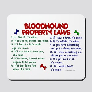 Bloodhound Property Laws 2 Mousepad