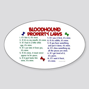 Bloodhound Property Laws 2 Oval Sticker