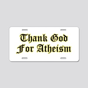 Thank God For Atheism Aluminum License Plate
