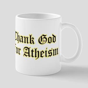 Thank God For Atheism Mugs