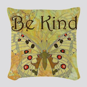 Be kind Woven Throw Pillow