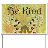 Be kind Yard Signs