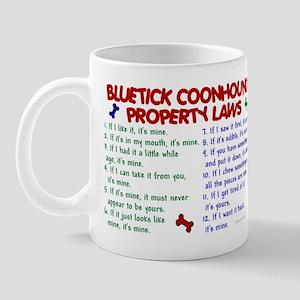 Bluetick Coonhound Property Laws 2 Mug