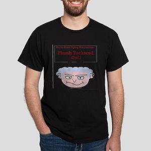 Plumb Tuckered Out Dark T-Shirt