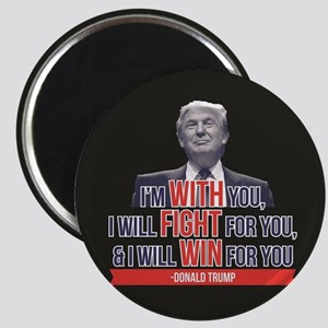With Fight Win - Donald Trump Magnet