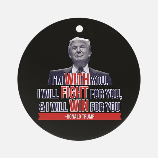 With Fight Win - Donald Trump Round Ornament