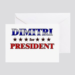 DIMITRI for president Greeting Card