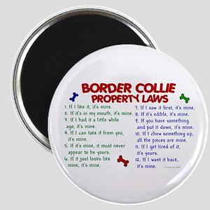 Border Collie Property Laws 2 Magnet