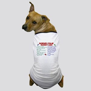 Border Collie Property Laws 2 Dog T-Shirt