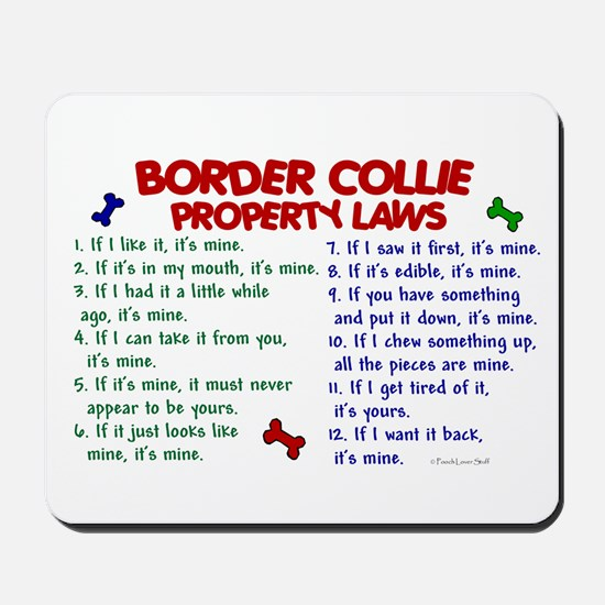 Border Collie Property Laws 2 Mousepad