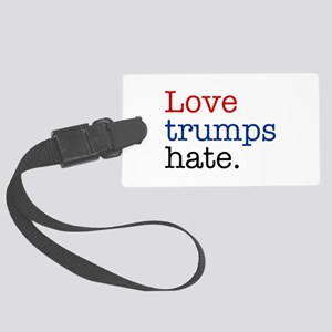 Love Trumps Hate Large Luggage Tag