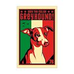 Obey the Italian Greyhound! Mini Poster Print