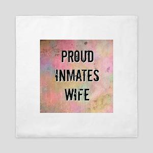 Proud Inmates Wife Queen Duvet