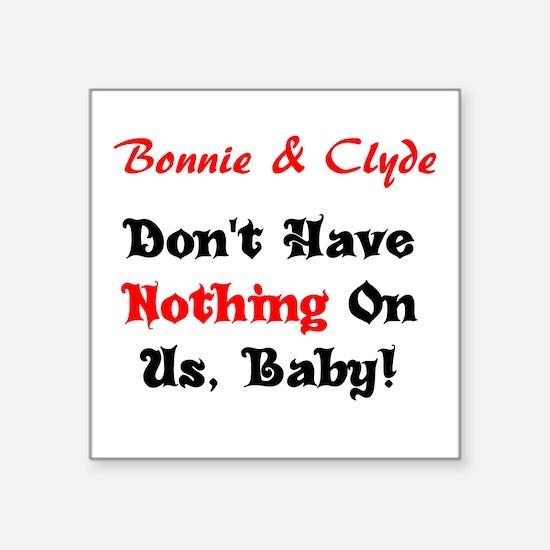 Bonnie & Clyde Sticker
