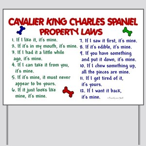 Cavalier King Charles Property Laws 2 Yard Sign