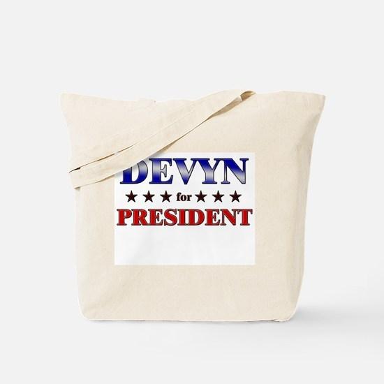 DEVYN for president Tote Bag